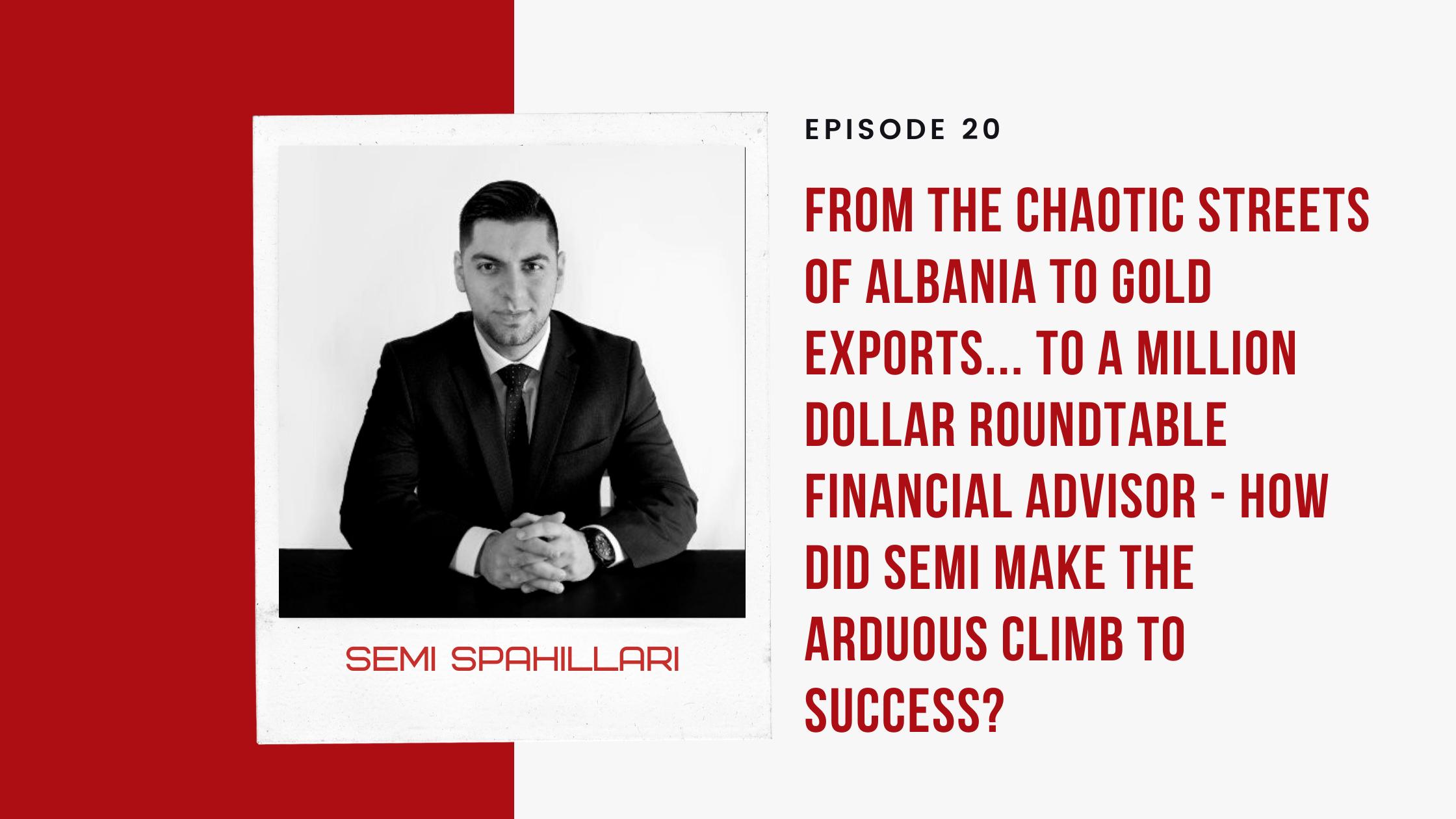 Financial Advisor - Semi Spahillari