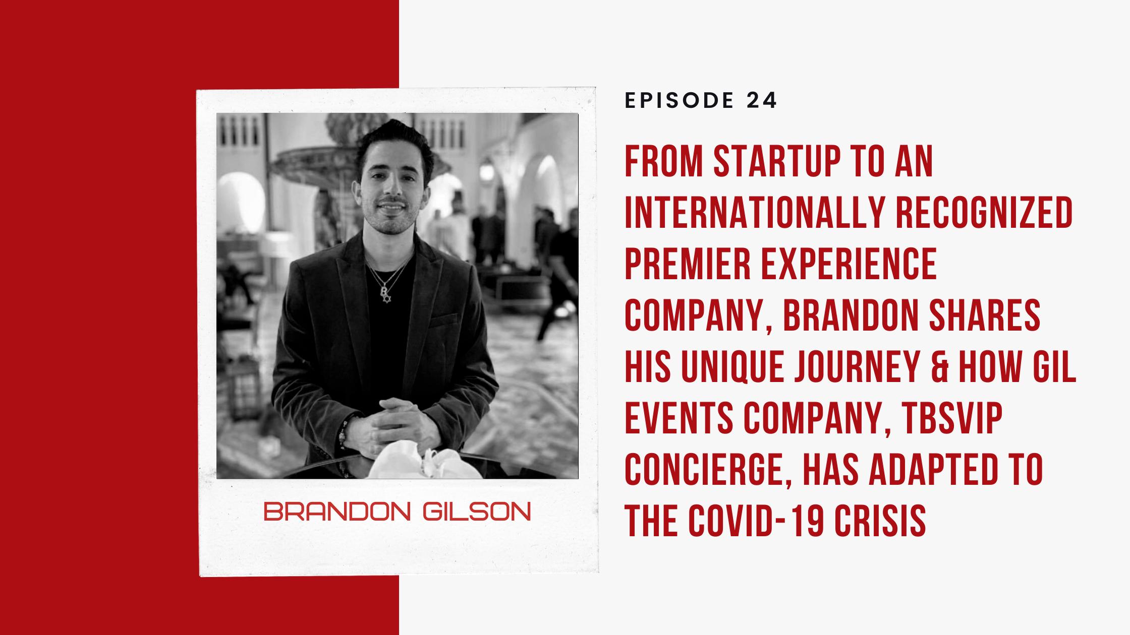ep 24 - Brandon Gilson